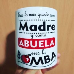 Taza regalo abuela-eres la mejor madre y como abuela la Bomba