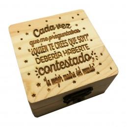 Caja de madera quien te crees que soy? -frase mamás