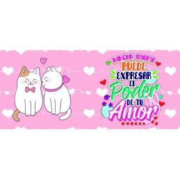 Taza amor gatitos ,el poder de tu amor,aniverarios y san valentín