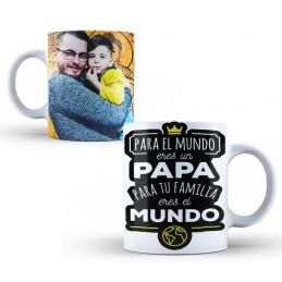 Taza para Papá, Para el mundo eres un Papá con foto