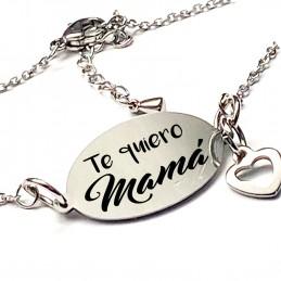Pulsera Te quiero Mamá, regalo personalizado , madres ,madrinas o abuelas